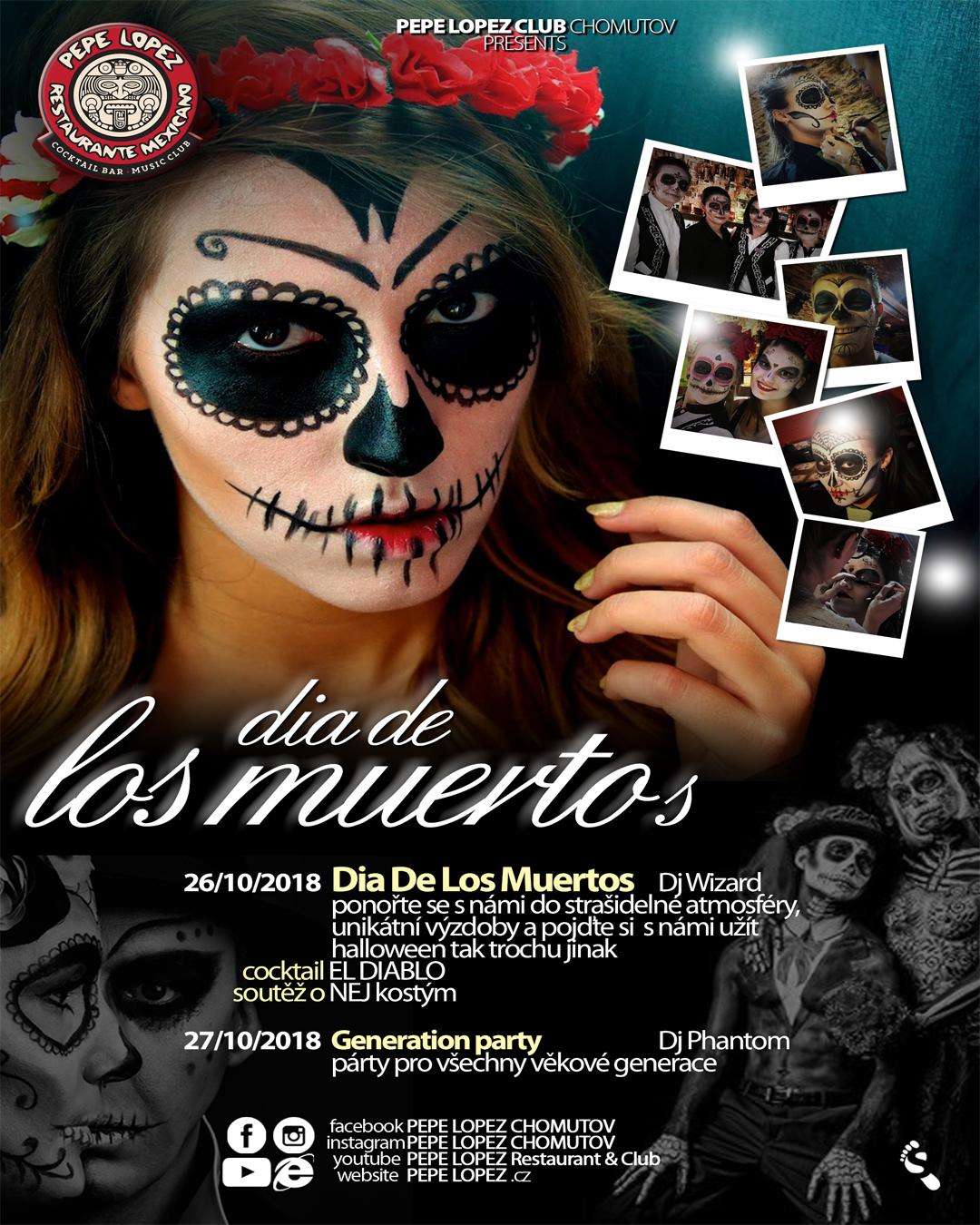 Do 20.10.2018 - DIA DE LOS MUERTOS ….. PŘIJĎ SI UŽÍT JINÉHO HALLOWEENA